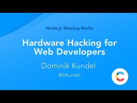 Hardware Hacking for Web Developers (Berlin node.js meetup)