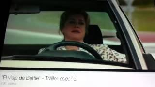 El Viaje De Bettie: Tráiler En Español HD 1080P