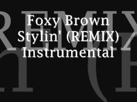 Foxy Brown Stylin' (REMIX) Instrumental
