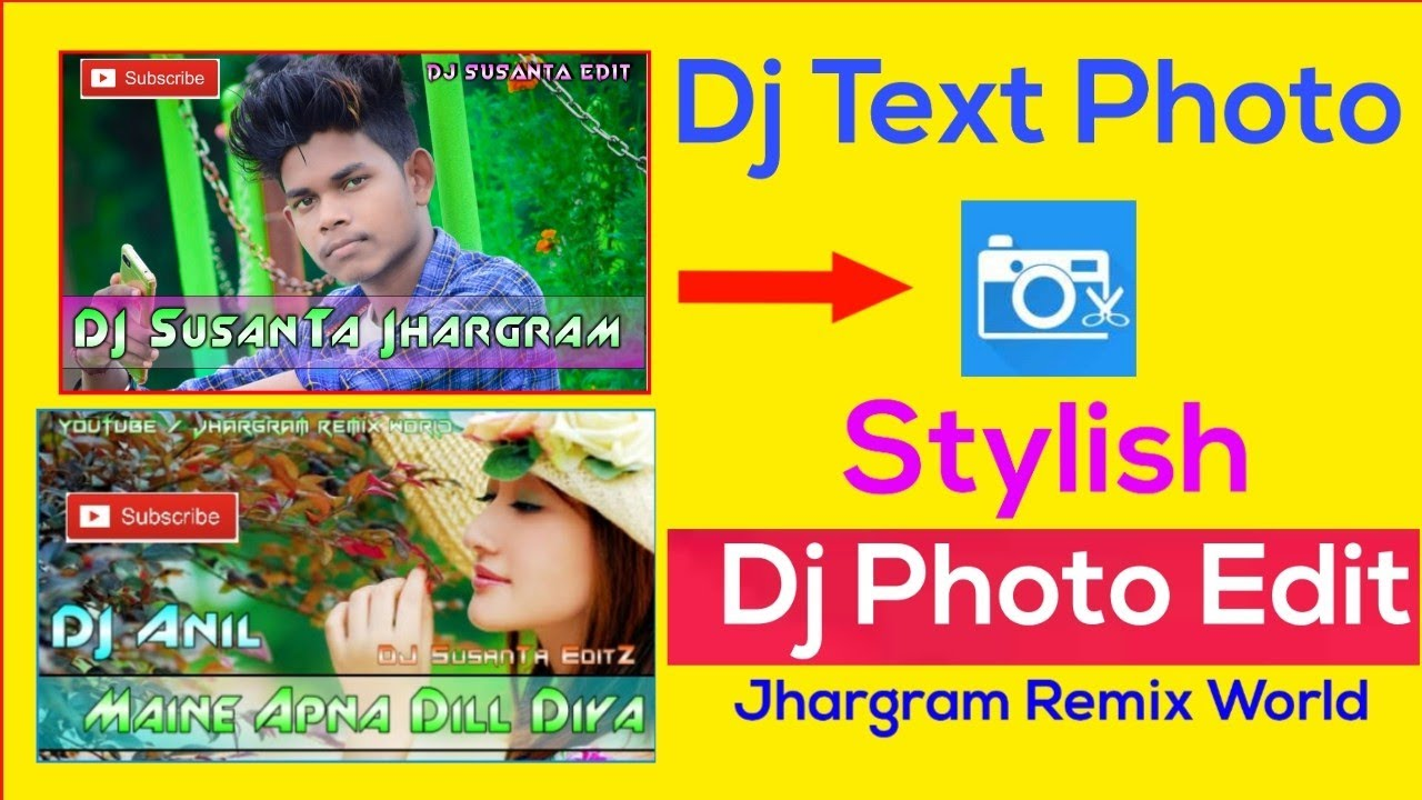 How To Edit Dj Photo With Stylish Text Font || Dj Photo Edit Kaise Kare ||  Jhargram Remix World