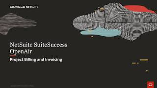 NetSuite SuiteSuccess OpenAir Project Billing and Invoicing
