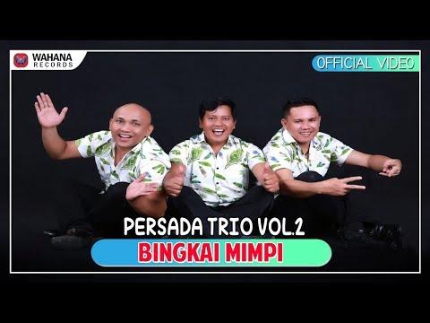 Persada Trio - Bingkai Mimpi