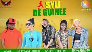 AZAYA, INSTINCT KILLERS, DJELYKABA BINTOU, IBRO GNAMET  - SYLI DE GUINÉE (New audio 2019)
