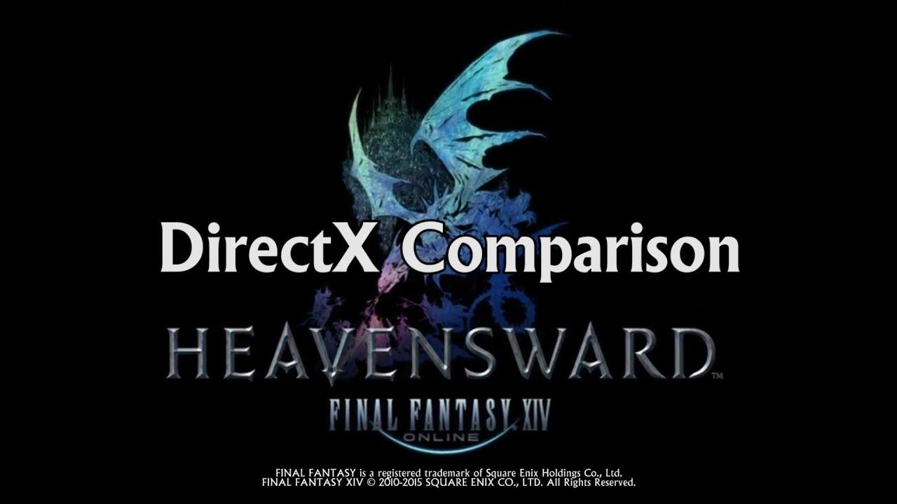 FFXIV:ARR Heavensward DirectX Comparison