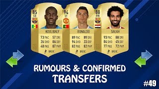 FIFA 19 | SUMMER 2019 CONFIRMED TRANSFERS & RUMOURS #49 | w/ Ronaldo, Salah & Koulibaly