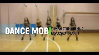 Tumbalatum - Olha a explosão - Plakiti MIX   MOBUP® FITNESS   DANCE MOB®