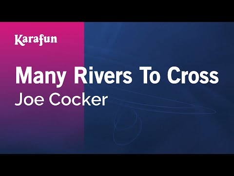 Karaoke Many Rivers To Cross - Joe Cocker *