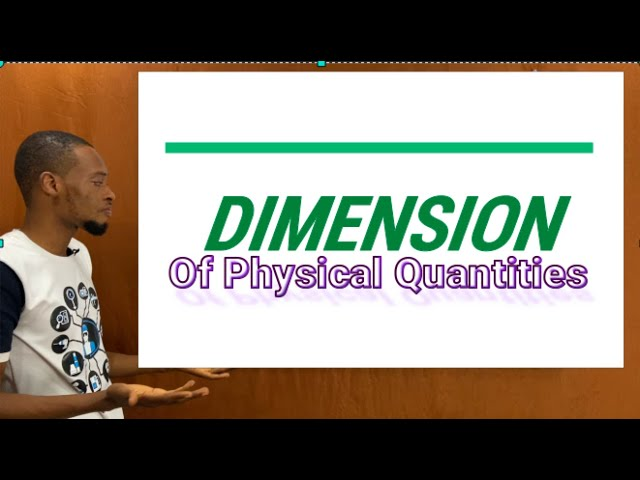 Dimension of Physical Quantities (Simplified)