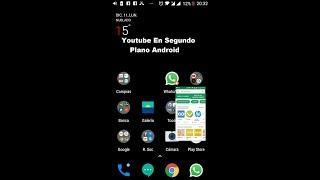 Youtube En Segundo Plano Android