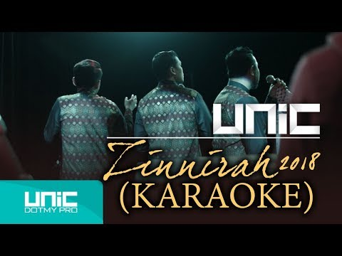 UNIC - Zinnirah 2018 ( Official Karaoke Video ᴴᴰ )