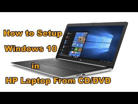 How To Setup Windows 10 In HP Laptop From CD/DVD
