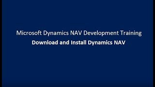 Download and Install Dynamics NAV