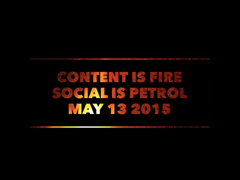 Content is Fire - Social is Petrol