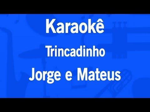 Karaokê Trincadinho - Jorge e Mateus