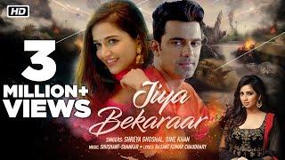 Jiya Bekaraar | Official Video | Shreya Ghoshal | Basant Chaudhary | Anuj Sachdeva | Anaika Soti
