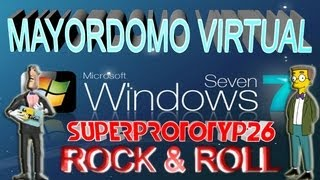 Como Tener Un Asistente Virtual (Mayordomo) Para Windows 7