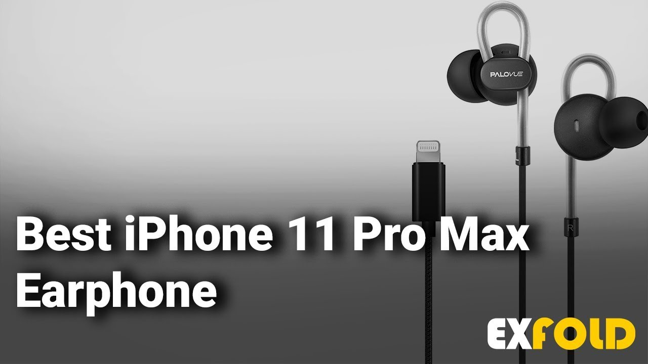 Best Iphone 11 Pro Max Earphones Complete List With Features Details 2019 Youtube