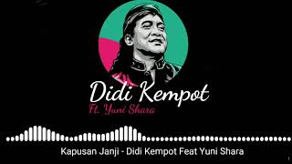 Gambar cover Didi kempot Ft.Yuni Shara - Kapusan Janji (Video lirik)