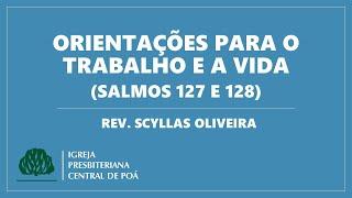 Culto 28.06.2020 | Mensagem: Orientações para o trabalho e a vida (Salmos 127 e 128)