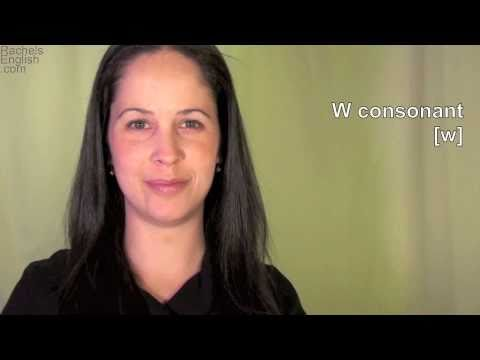 American English: How To Pronounce The W Consonant