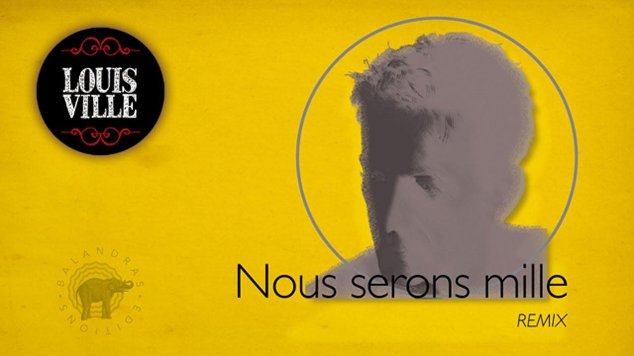 NOUS SERONS MILLE - YouTube