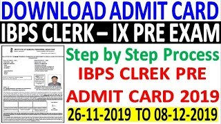 Download IBPS Clerk Pre Exam Admit Card 2019    How to Download IBPS Clerk IX Pre Admit Card 2019