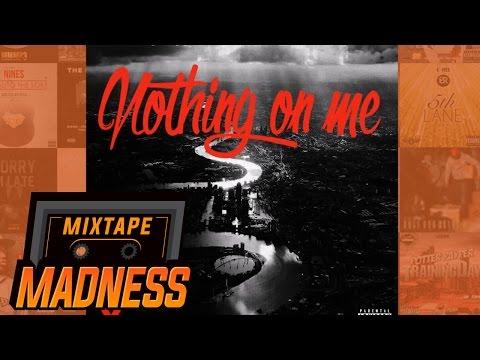 Jay Silva - Nothing On Me | @MixtapeMadness