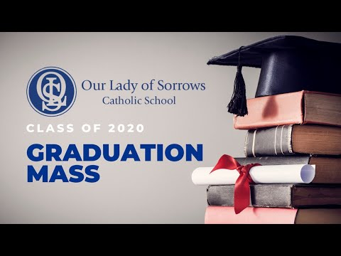 Our Lady of Sorrows Catholic School Graduation Mass