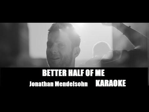 Better half of Me - Dash Berlin & Jonathan Mendelsohn Karaoke