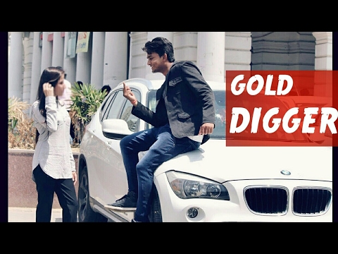 Gold Digger Prank ( Power of Money ) - Prank In India 2017