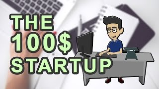 How to build a business with 100$ - The 100$ Startup by Chris Guillebeau