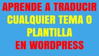 Cómo cambiar el idioma de tu tema en Wordpress