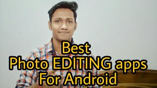 9 Best Photo Editing Apps for Android