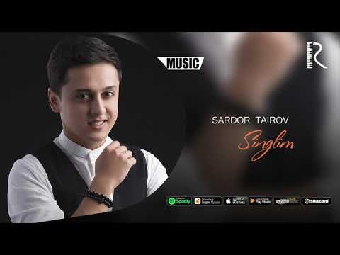 Sardor Tairov - Singlim   Сардор Таиров - Синглим (music version) #UydaQoling