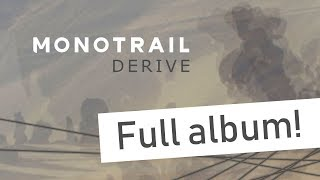Monotrail – Derive (Full album) – Electro / Post-rock / Experimental – Eurorack, Microbrute