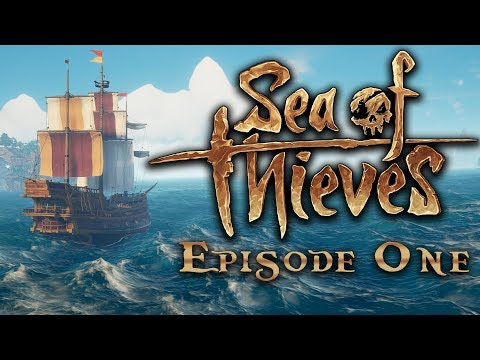 SEA OF THIEVES | The Best Pirate Game Ever? - Episode 1