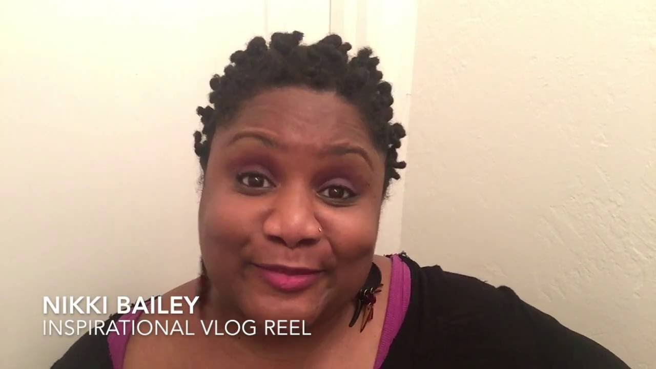 Nikki Bailey Inspirational Vlog Reel