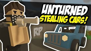STEALING CARS - Unturned Thief RP (Funny Moments)