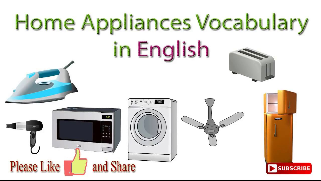 Home Appliances Vocabulary In English Household Appliances Names In English