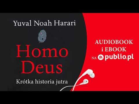 Homo Deus. Krótka Historia Jutra. Yuval Noah Harari. Audiobook PL