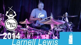 """Drum Day 2014 Feat, Larnell Lewis Playing """" 2K4"""""""