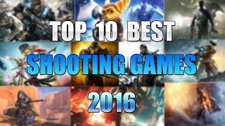 Top 10 Best Shooter Games 2016