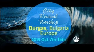 2019 City Mission in Varna, Bulgaria, Europe