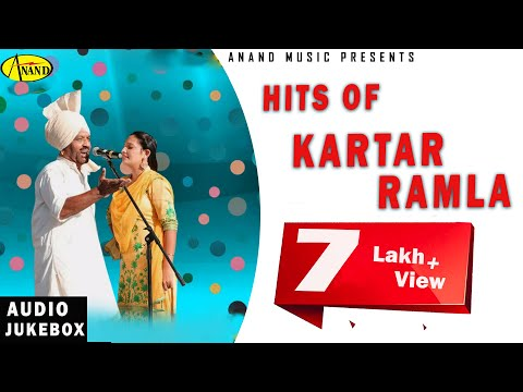 HITS OF KARTAR RAMLA l LATEST PUNJABI SONG 2018 l ANAND MUSIC