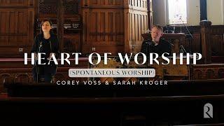 Heart of Worship / Breathe (Spontaneous) - Corey Voss & Sarah Kroger, REVERE (Official Live Video)
