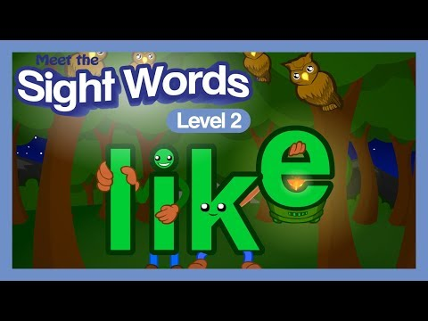 "Meet The Sight Words Level 2 - ""like"""