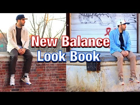 NEW BALANCE LOOKBOOK - How I Wear My New Balances - Men's Fashion Looks