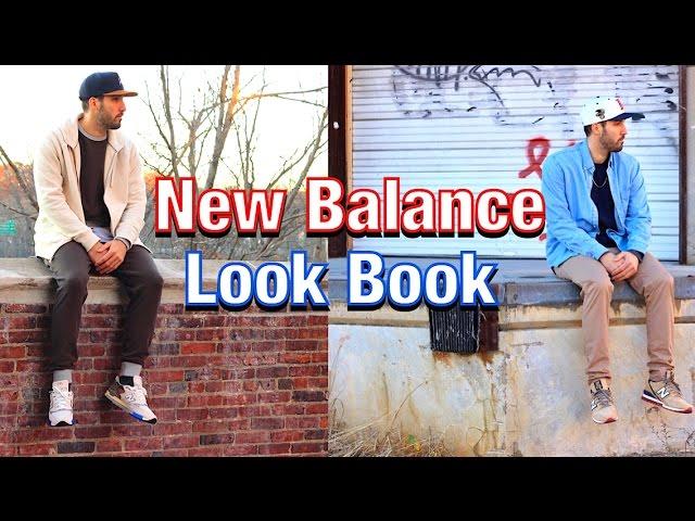 Galaxia salario Telégrafo  NEW BALANCE LOOKBOOK - How I Wear My New Balances - Men's Fashion Looks -  YouTube