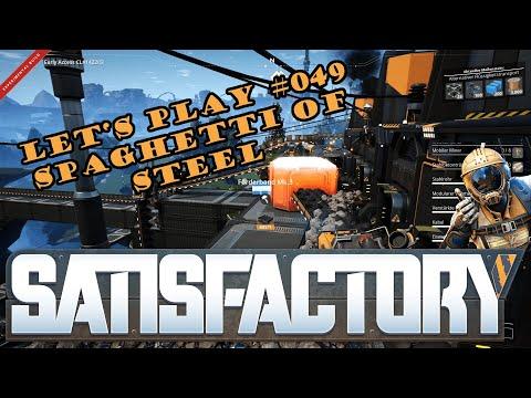 Satisfactory Let's Play #049 - Deutsch - Spaghetti of Steel