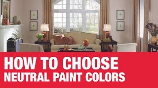How To Pick Neutral Paint Colors - Ace Hardware